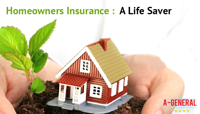 Homeowners Insurance : A Life Saver
