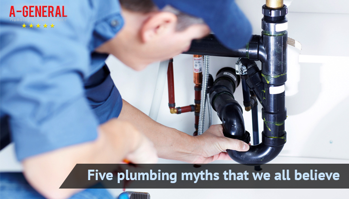Five Plumbing Myths That We All Believe