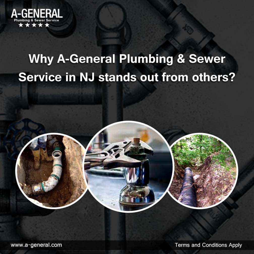 Why A-General Plumbing & Sewer Service in NJ stands out from others?