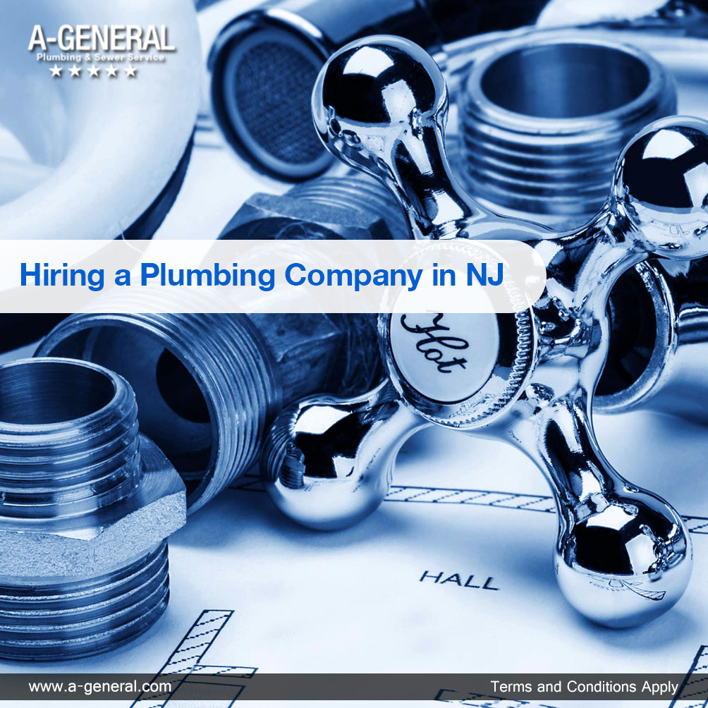 What to look for – when hiring a plumbing company in NJ