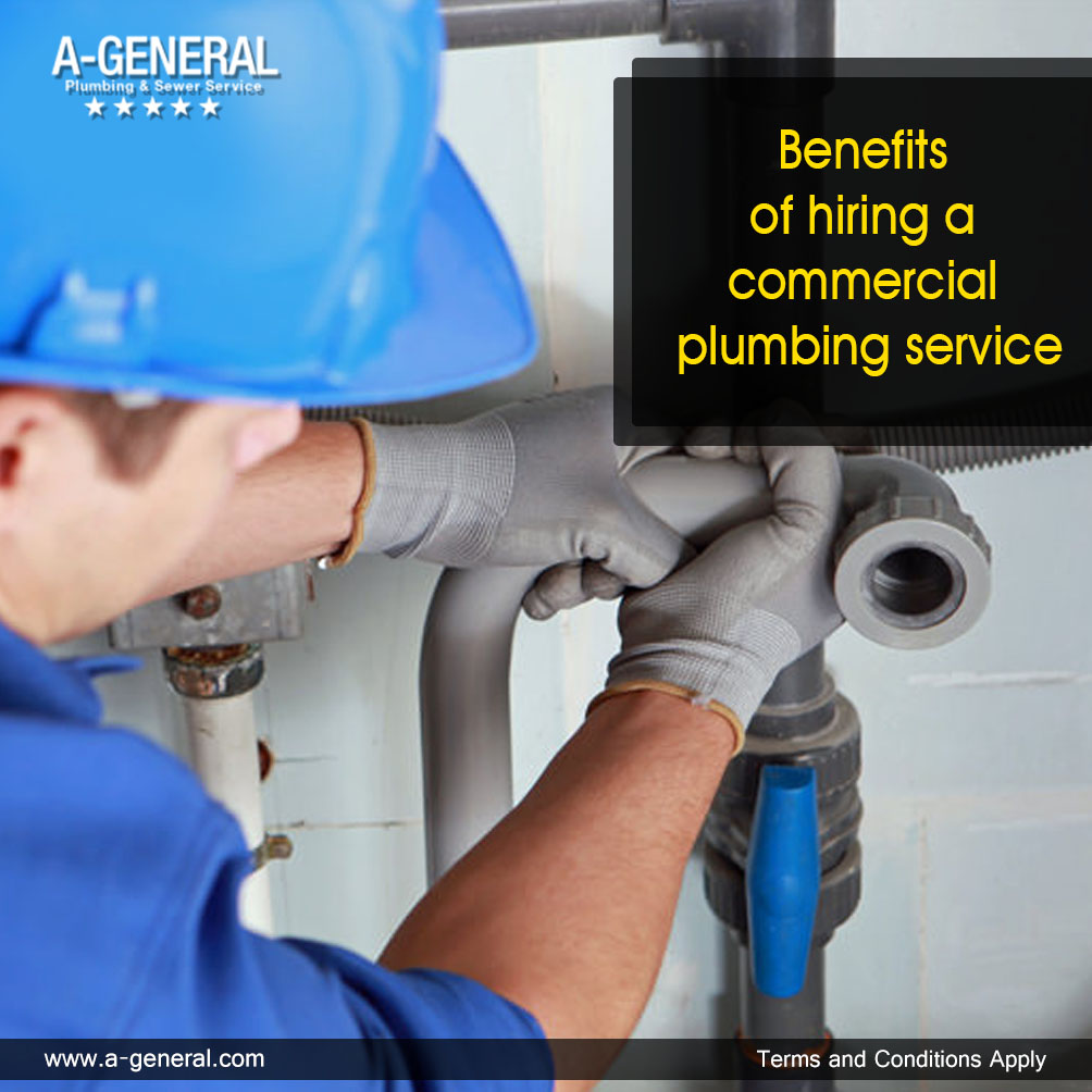Benefits Of Hiring A Commercial Plumbing Service