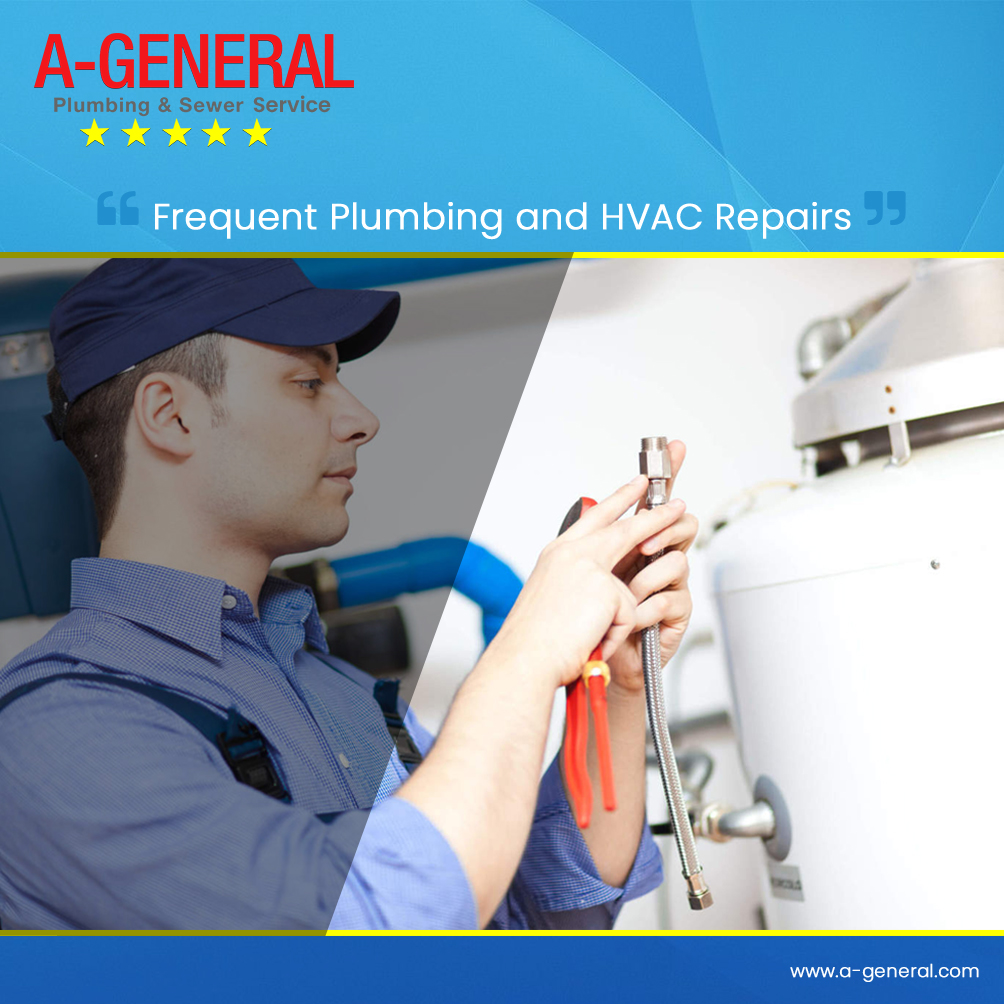 Frequent Plumbing and HVAC Repairs