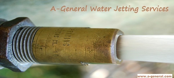 A-General Speciality: Best Quality Water Jetting Services in New Jersey