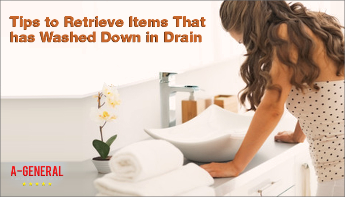 Tips to Retrieve Items That Has Washed Down in Drain
