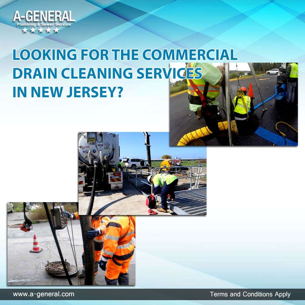 LOOKING FOR THE COMMERCIAL DRAIN CLEANING SERVICES IN NEW JERSEY?