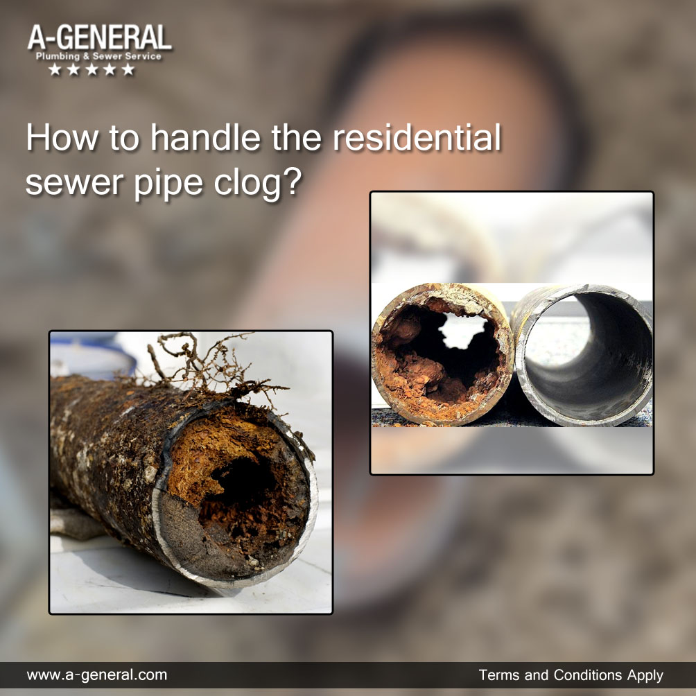 How to handle the residential sewer pipe clog?