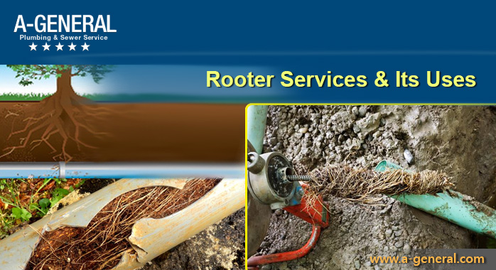 Rooter Services And Why They Are Useful!