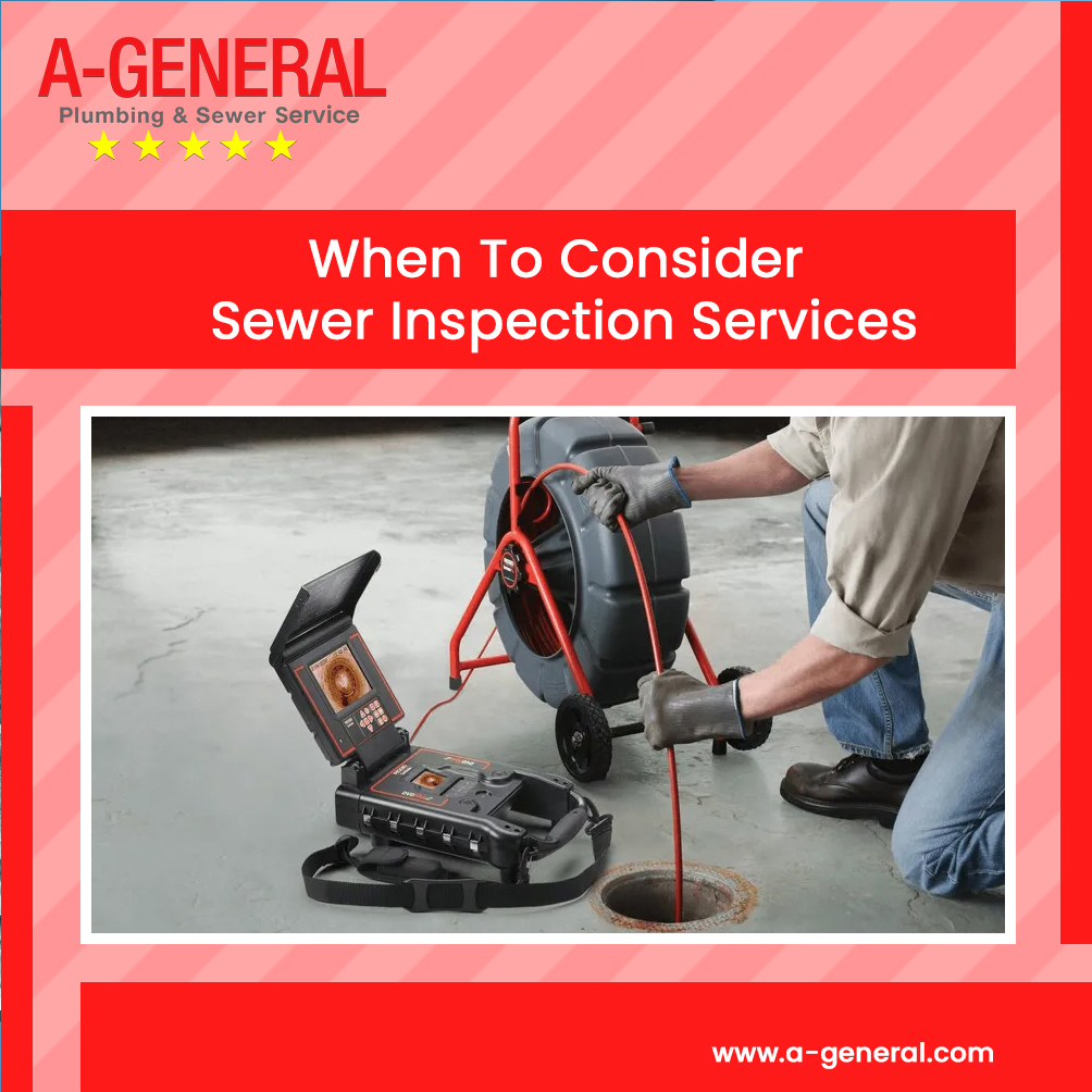 When To Consider Sewer Inspection Services